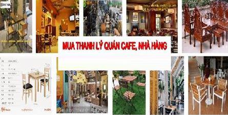 Mua thanh lý quán café, nhà hàng tại tphcm, Bình Dương, Đồng Nai, Vũng Tàu, Long An